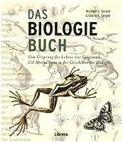Das Biologiebuch: Meilensteine der Biologie