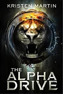 The Alpha Drive (The Alpha Drive, #1)