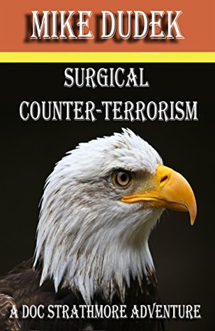 Surgical Counter-Terrorism