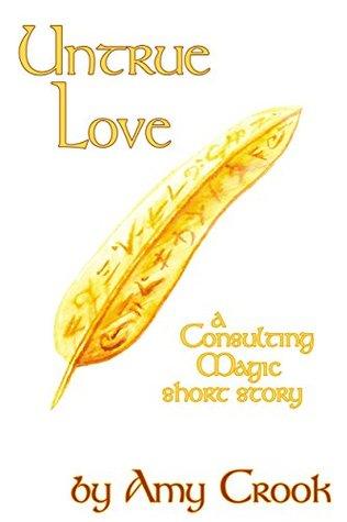 Untrue Love (Consulting Magic, #2.6)