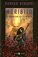 Moribito: Il Guardiano dello Spirito