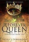 The Forever Queen (Pendragon, #2)