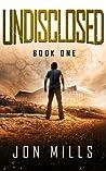 Undisclosed (Undisclosed Trilogy, #1)
