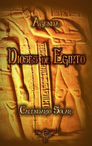 Agenda Dioses de Egipto - Calendario Solar 2013  by  Egibiel Ediciones