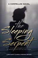 The Sleeping Serpent: A Woman's Struggle to Break an Obsessive Bond With Her Yoga Master