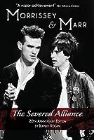 Morrissey  Marr: The Severed Alliance