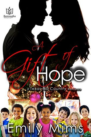 A Gift of Hope (Texas Hill Country, #8)