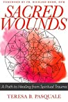 Sacred Wounds: A ...