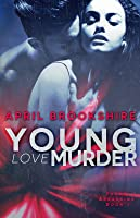 Young Love Murder: 1 (Young Assassins)