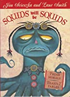 Squids Will Be Squids (Picture Puffins)
