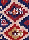 Turkey Rediscovered: A Land between Tradition and Modernity