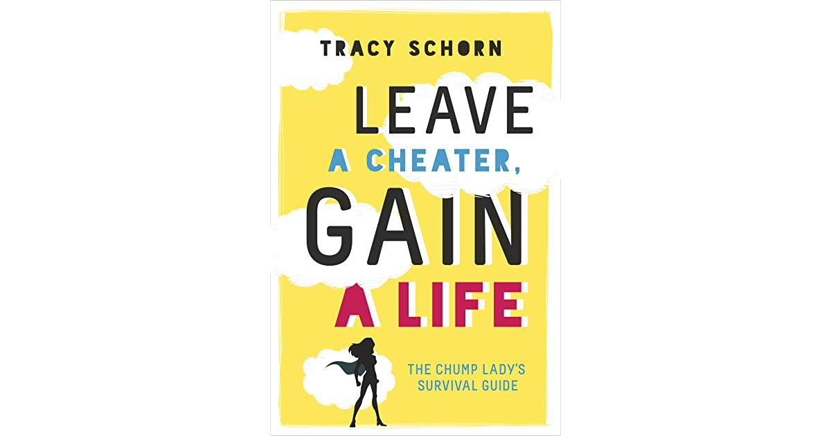 Leave a Cheater, Gain a Life: The Chump Lady's Survival