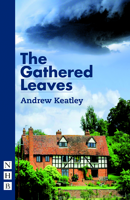 The Gathered Leaves Andrew Keatley