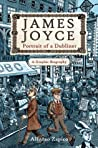 James Joyce: Portrait of a Dubliner?A Graphic Biography ebook download free
