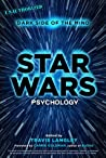 Star Wars Psychology: Dark Side of the Mind pdf book review free