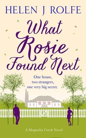 What Rosie Found Next (Magnolia Creek, #1)