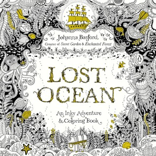 Lost Ocean An Inky Adventure And Coloring Book For Adults By
