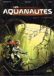 Le Container (Les Aquanautes, #2)