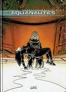 L'alliance (Les Aquanautes, #3)