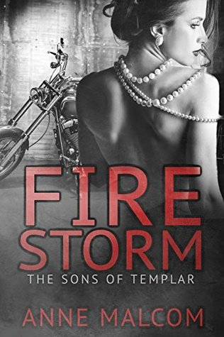 Firestorm by Anne Malcom