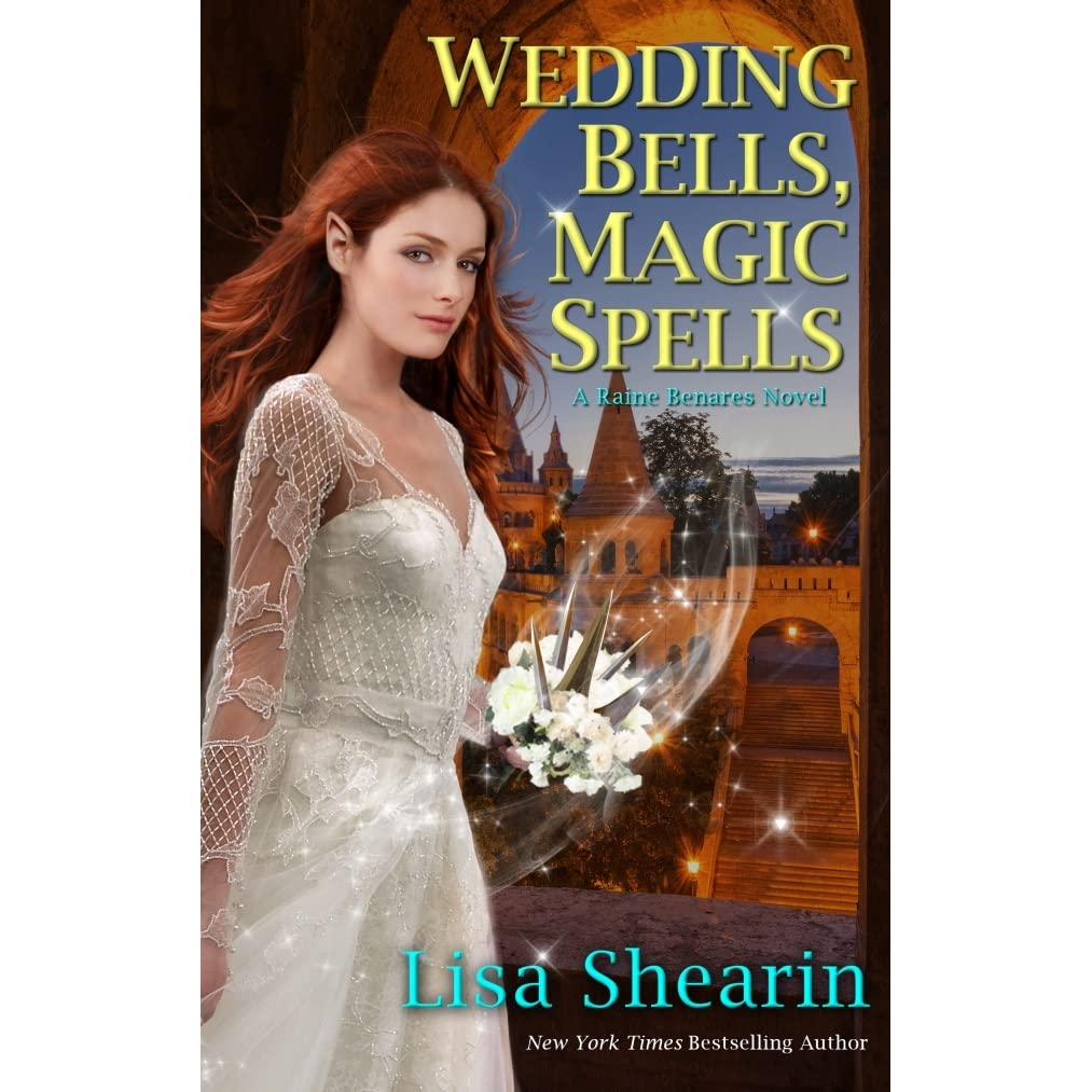 Wedding bells magic spells raine benares 7 by lisa shearin fandeluxe Document
