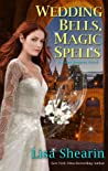 Wedding Bells, Magic Spells (Raine Benares, #7)