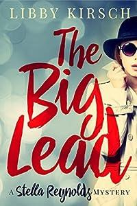 The Big Lead (Stella Reynolds Mystery, #1)