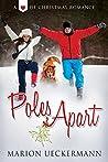 Poles Apart (Heart of Christmas)