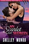 My Scarlet Woman (Middlemarch Shifters, #1)