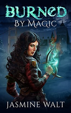 Burned by Magic (The Baine Chronicles, #1)