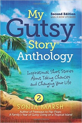 My Gutsy Story Anthology Second Edition with 9 New Stories