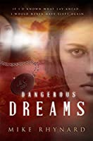 Dangerous Dreams: A Story of the Lost Colony of Roanoke
