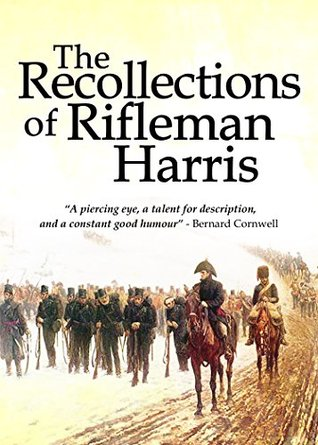 The Recollections of Rifleman Harris  -  Benjamin Randell Harris