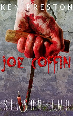 Front cover of Joe Coffin, Season Two by Ken Preston
