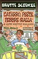 Catarro, peste, febbre gialla e altri mefitici malanni