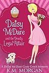 Daisy McDare and the Deadly Legal Affair (Daisy McDare #2)