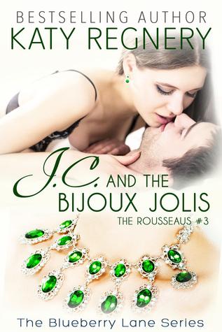 J.C. and the Bijoux Jolis (The Rousseaus, #3; Blueberry Lane, #14)