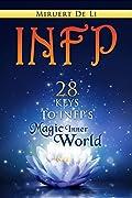 INFP: 28 Keys To INFP's Magic Inner World