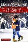 Her Secret Christmas Hero (Secrets of Cherry Lake #6)
