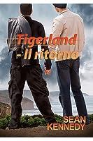 Tigerland: Il ritorno