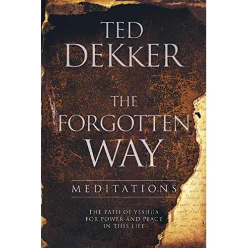 The Forgotten Way Meditations The Path Of Yeshua For