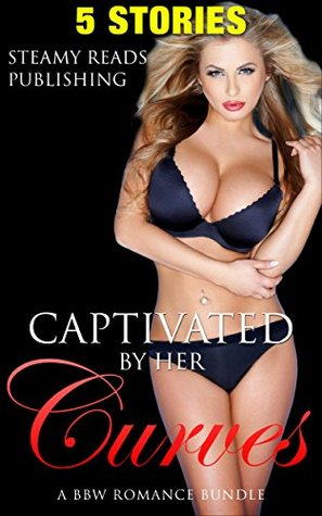 Captivated By Her BBW Curves, A BBW Romance Boxed Set (Single Authors, Women's Fiction, Anthologies, Short Stories)