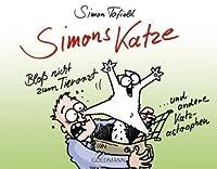 Simons Katze - Bloß nicht zum Tierarzt... und andere Katz-astrophen