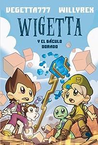 Wigetta y el báculo dorado (Wigetta, #2)