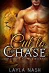 Cut to the Chase (City Shifters: the Pride, #4)