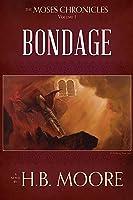 Bondage (The Moses Chronicles #1)