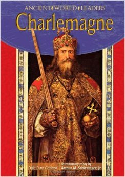Dale Evva Gelfand - Charlemagne Ancient World Leaders