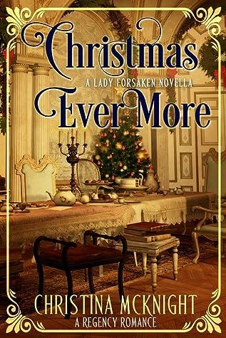 Christmas Ever More (A Lady Forsaken, book 4)