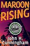 Maroon Rising (Buck Reilly Adventure #5)