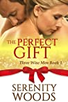 The Perfect Gift (Three Wise Men, #1)